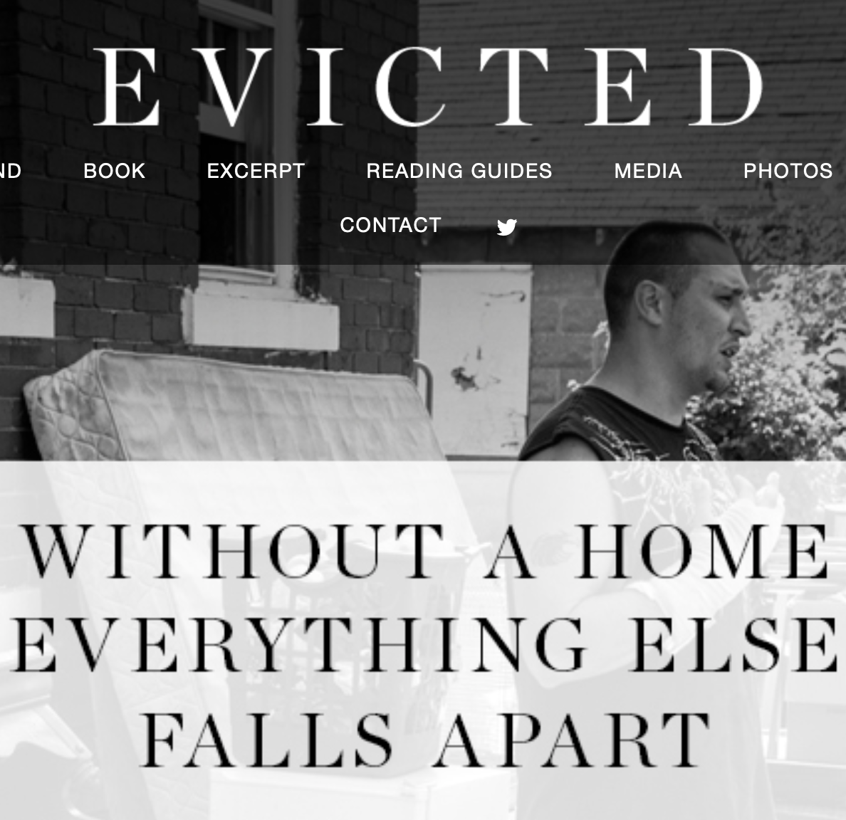 Evicted website https://www.evictedbook.com screen shot. Without a Home Everything Else Falls Apart.
